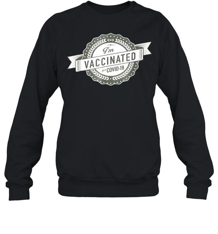 im vaccinated shirt unisex sweatshirt