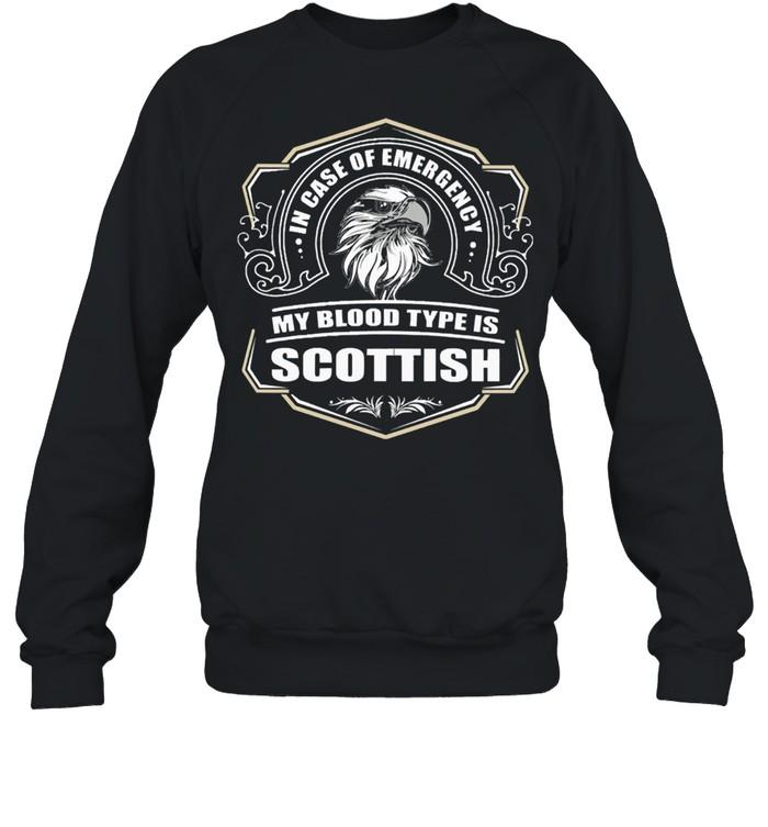 in case of emergency my blood type is scottish shirt unisex sweatshirt