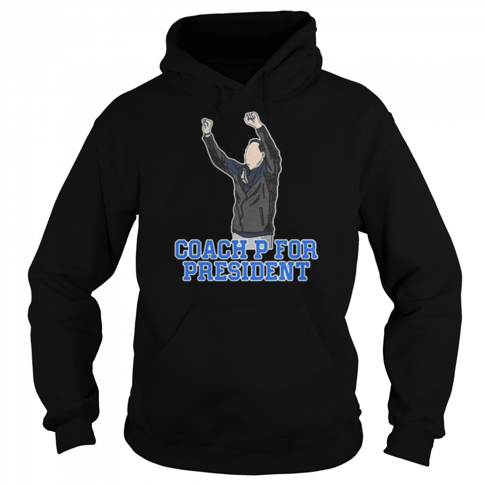 The Coach P For President  Unisex Hoodie