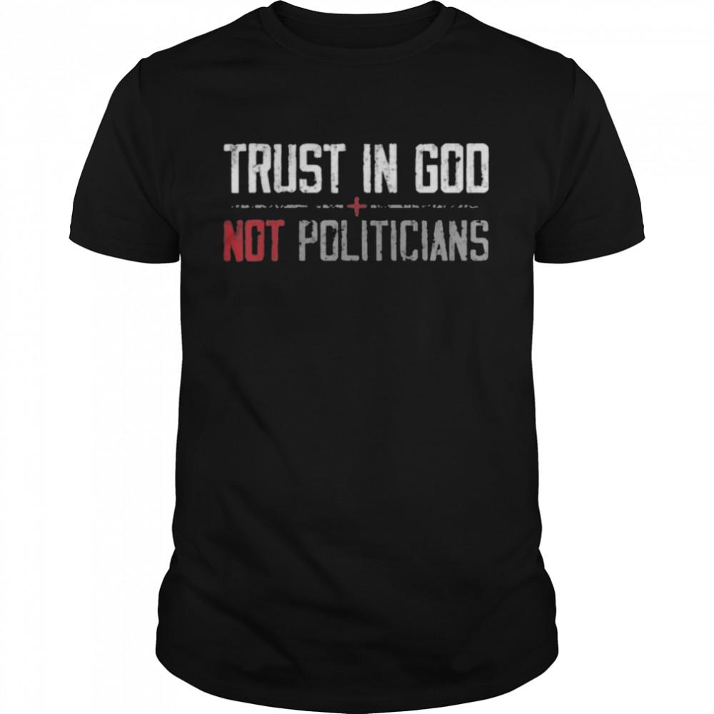 Trust in God not politicians American Flag  Classic Men's T-shirt