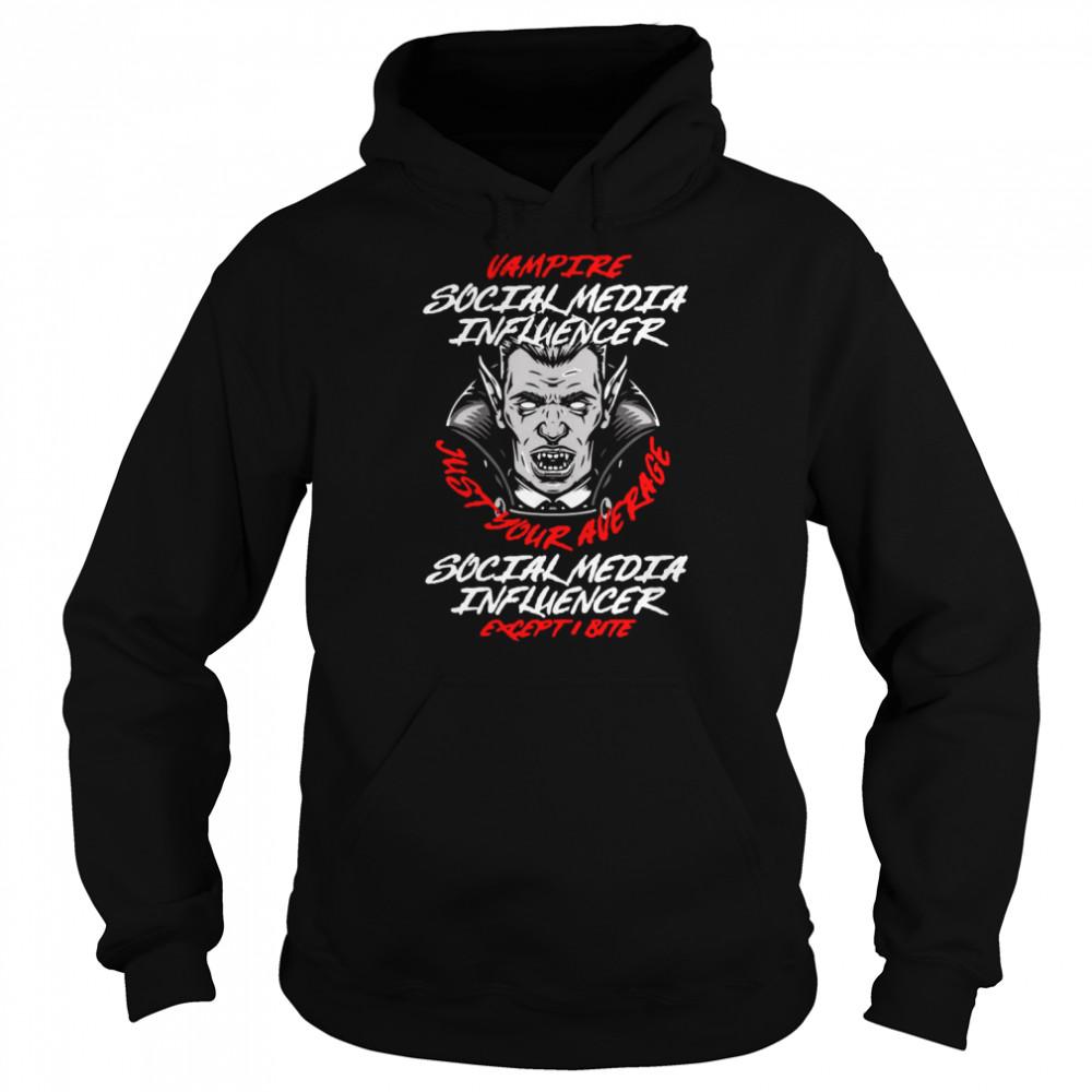 Vampire Social Media Influencer Halloween Content Creator T-shirt Unisex Hoodie